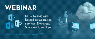 Move to New Hosted Microsoft 2013 productivity services: Exchange, SharePoint and Lync! Register:   http://www.nervogrid.com/webinars #cloudcomputing #webinars