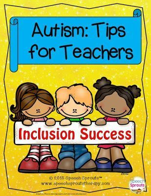 FREE: Autism: Tips for Teachers. Handy list of 12 great tips for sucess when working with students with autism. http://www.speechsproutstherapy.com