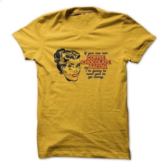 Coffee Chocolate Bacon - #customized sweatshirts #novelty t shirts. PURCHASE NOW => https://www.sunfrog.com/LifeStyle/Coffee-Chocolate-Bacon.html?60505