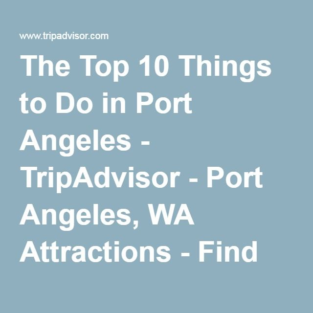 100 Best Port Angeles Images On Pinterest Port Angeles