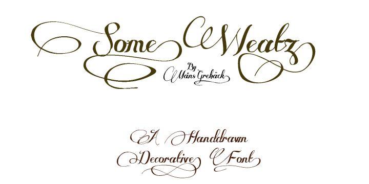 Some Weatz font by Måns Grebäck - FontSpace