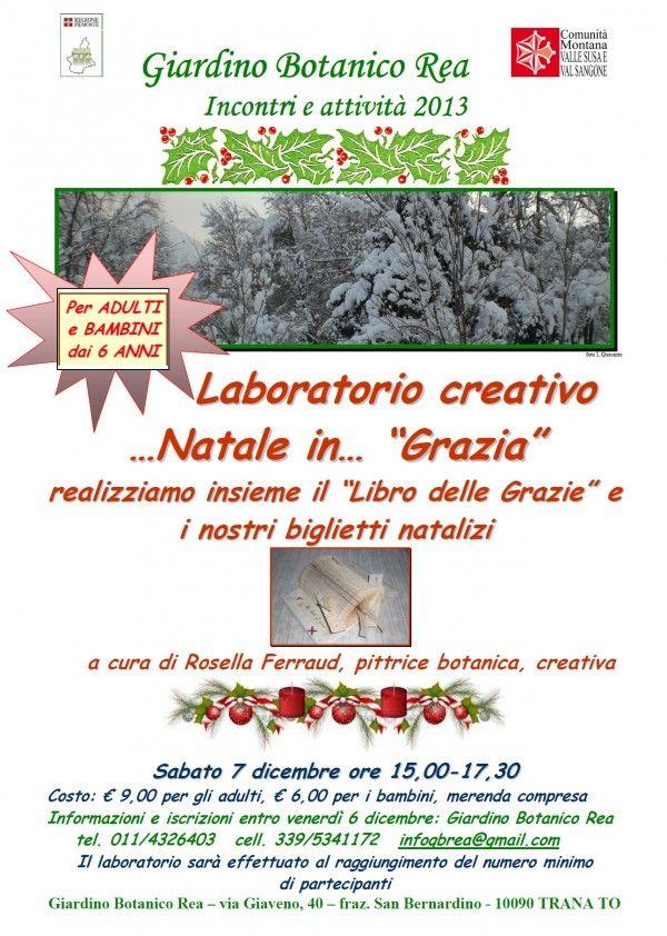 """Laboratorio creativo Natale in… """"Grazia"""" a Giardino Botanico REA di #Trana"""