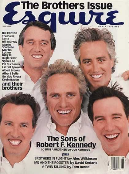 Esquire - 6/1998 - The Sons of Robert F. Kennedy - Joe Kennedy II, Robert F. Kennedy Jr., Christopher Kennedy, Douglas Kennedy, Max Kennedy