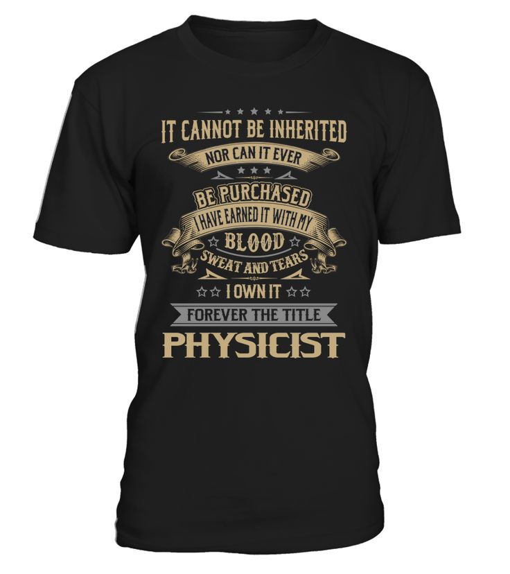 Physicist - I Own It Forever #Physicist