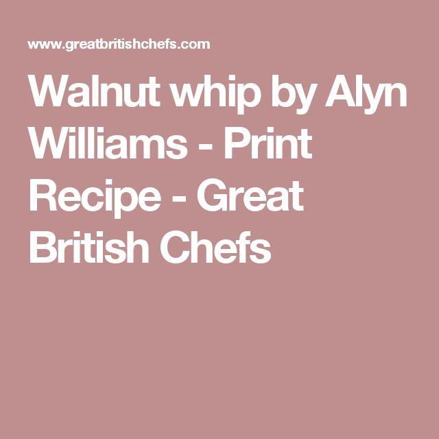 Walnut whip by Alyn Williams - Print Recipe - Great British Chefs