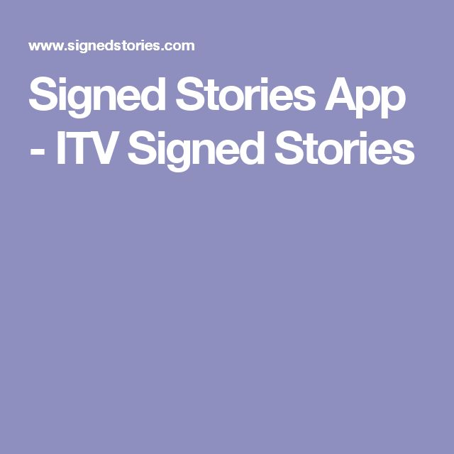 Signed Stories App - ITV Signed Stories
