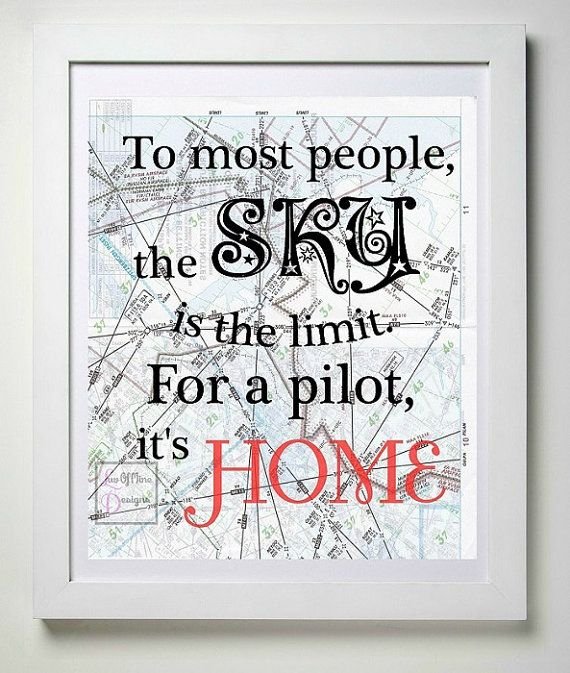 To Most the Sky is the Limit // For a Pilot by LuvOfMineDesigns