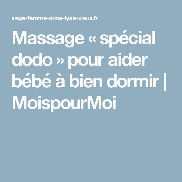 Massage «spécial dodo» pour aider bébé à bien dormir   MoispourMoi