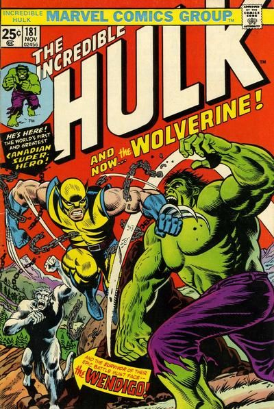 The Incredible Hulk #181 (First Full Appearance of Wolverine)