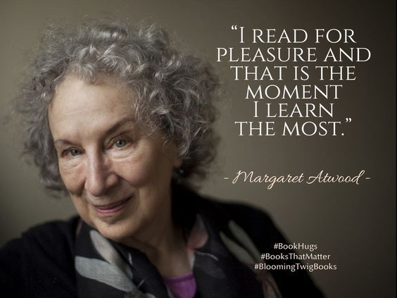 Margaret Atwood is right, reading for pleasure is not a waste of time!