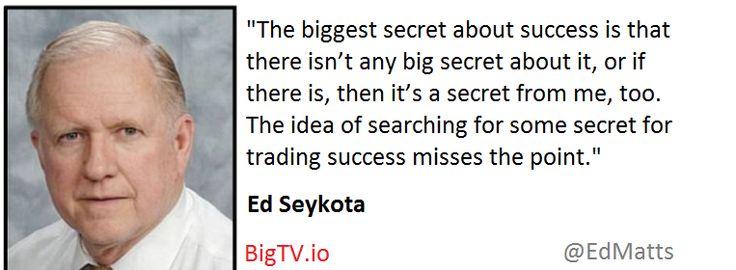 Ed Seykota .. there is no secret