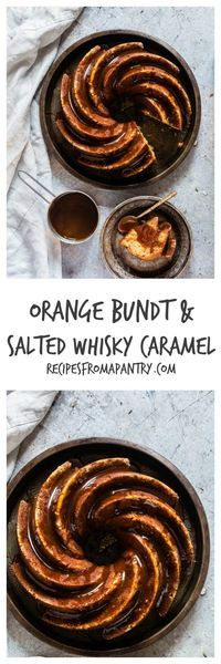 An awesome orange bundt cake recipe with salted whisky caramel | Recipes From A Pantry