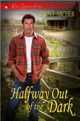 Shawn Templeton stumbles into Mark Jennings' life. Can their budding romance survive in the wilds of Post WWIII Montana? Halway out of the Dark by Brent Archer