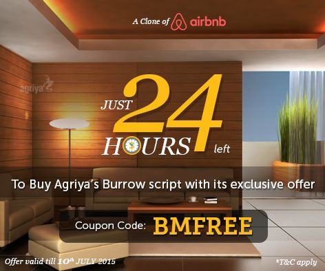 Only 24 hours remaining to utilize the Agriya's Burrow script offer.Just buy our Burrow script and get $750 worth of excellent modules at a free of cost. To know more: http://www.agriya.com/products/airbnb-clone