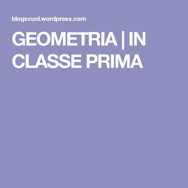 GEOMETRIA   IN CLASSE PRIMA
