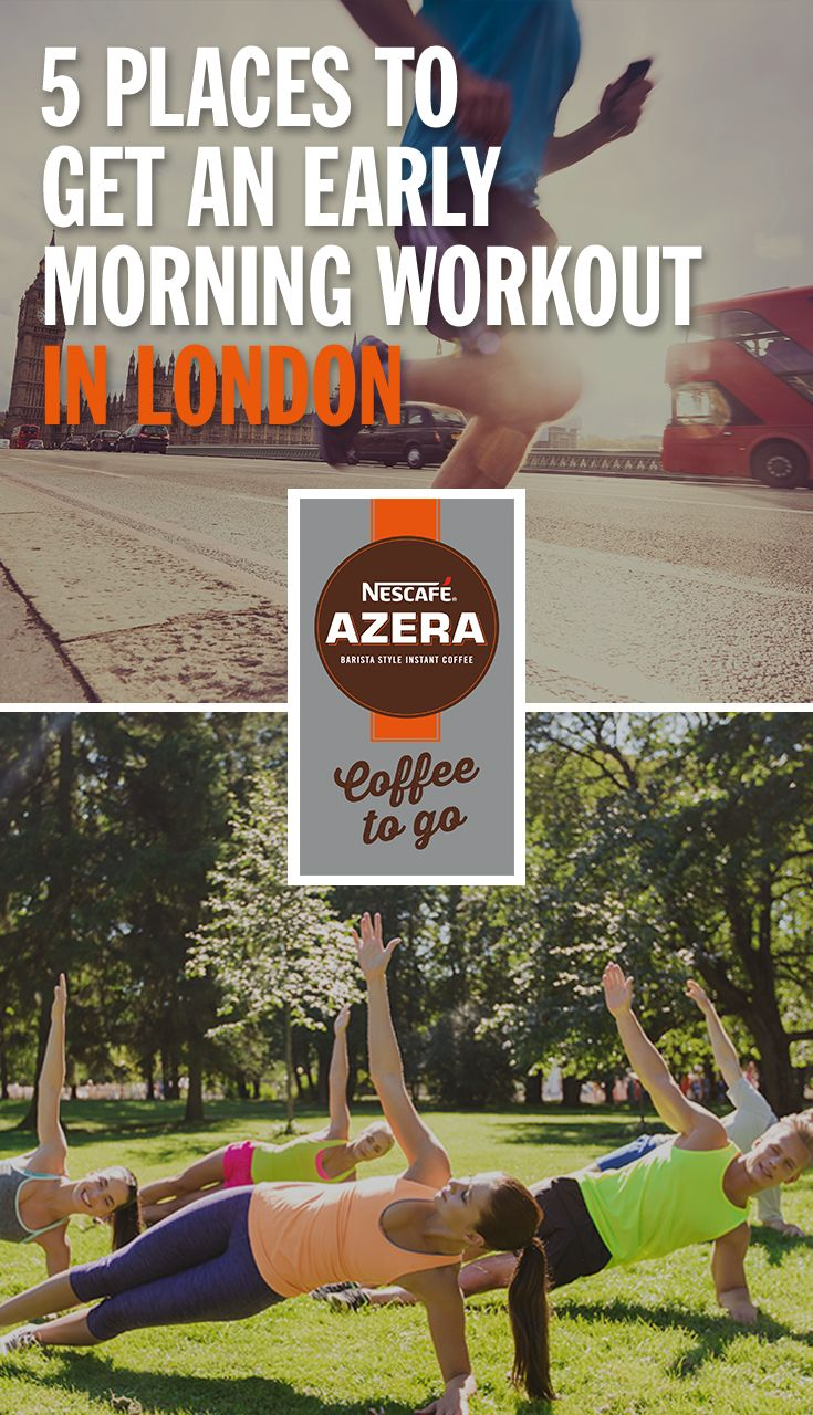 Leap out of bed, grab your Nescafé Azera Coffee to Go and run, swim, box, spin and dance yourself awake with these body-pumping morning workouts.