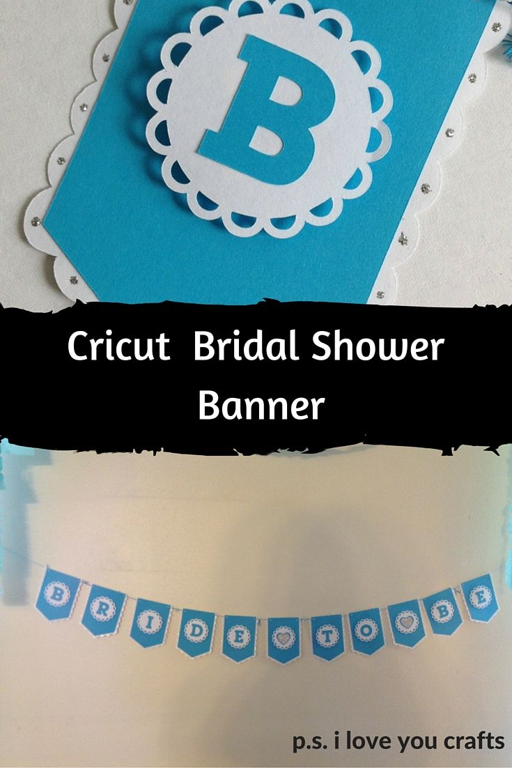 Use your Cricut to make a banner! I made this Bride To Be Banner for my daughter's bridal shower. You can make banners for any theme and personalize them for your party. The Cricut makes them really easy to decorate!