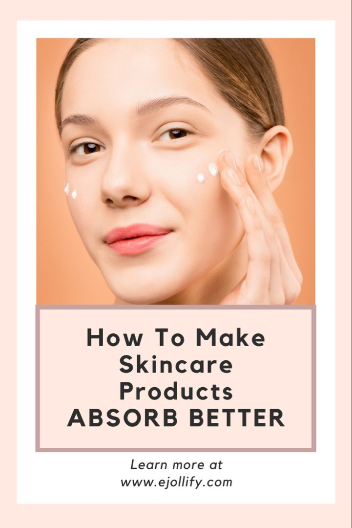 Tips On How To Make Your Skincare Products Absorb Better In 2020 Skin Care Effective Skin Care Products Exfoliating Toner