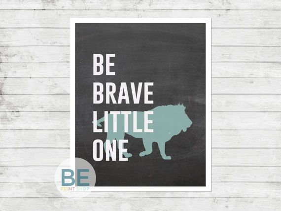 Be Brave Little One  Blue Chalk Lion  Nursery/Kid by BEPrintShop, $12.00
