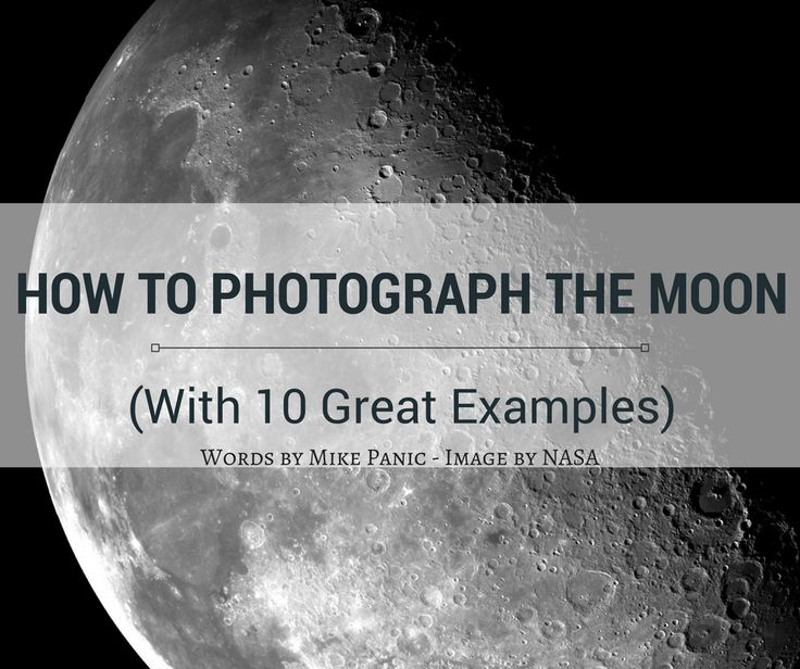 How to Photograph the Moon (With 10 Great Examples)                                                                                                                                                                                 More