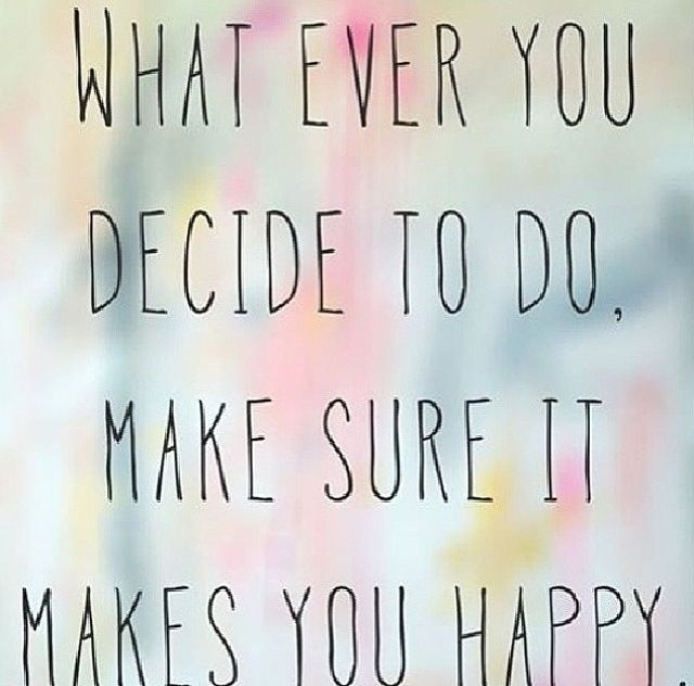 Quotes About That One Person That Makes You Happy: Whatever Makes You Happy Quotes. QuotesGram