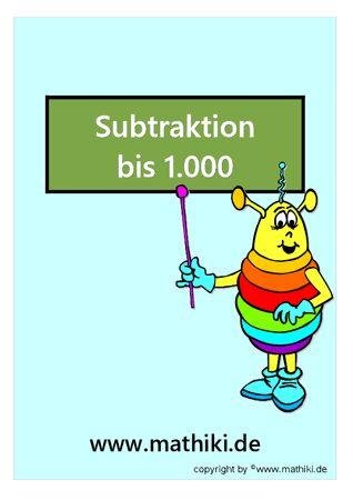 Besuche das Mathiki-Online-Camp. Hier findest Du Mathe-Arbeitsblätter zum Thema: Subtraktion bis 1000 - ©2011-2016, www.mathiki.de - Ihre Matheseite im Internet #math #subtraction #arbeitsblatt #worksheet