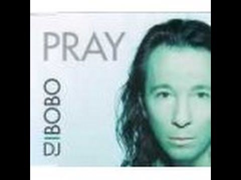 DJ BoBo - PRAY ( Official Music Video )