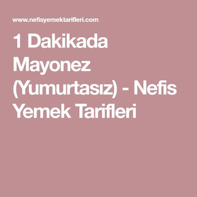 1 Dakikada Mayonez (Yumurtasız) - Nefis Yemek Tarifleri