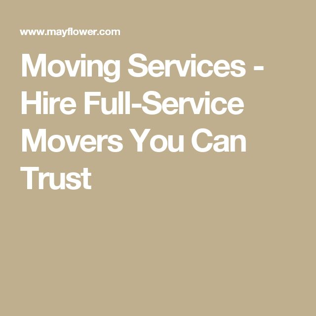 Moving Services - Hire Full-Service Movers You Can Trust