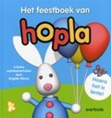 Het feestboek van Hopla; hoera het is lente!; 6 leuke voorleesverhalen. Zes verhalen over konijn Hopla en zijn vriendjes die blij zijn omdat in de lente altijd zoveel leuke dingen gebeuren. Prentenboek met gekleurde computeranimaties. Vanaf ca. 4 jaar.