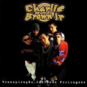 Charlie Brown Jr - (1997) Transpiração Contínua Prolongada