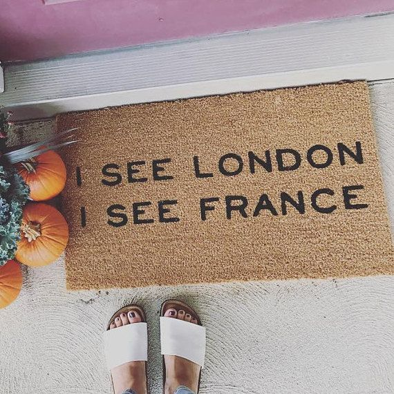 I See London I See France Doormat Welcome Doormat Funny Door Mat Welcome Mat Unique Doormat Doormat Humor Outdoor Rug Unique Home Decor Decor Front Door Colors