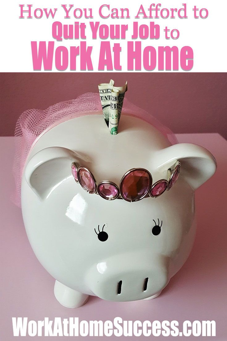 Don't think you can afford to quit your job to work from home? Think again. Here are tips and resources to help you afford to work at home. http://www.workathomesuccess.com/how-you-can-afford-to-quit-your-job-to-work-at-home/?utm_campaign=coschedule&utm_source=pinterest&utm_medium=Leslie%20Truex&utm_content=How%20You%20Can%20Afford%20to%20Quit%20Your%20Job%20to%20Work%20At%20Home
