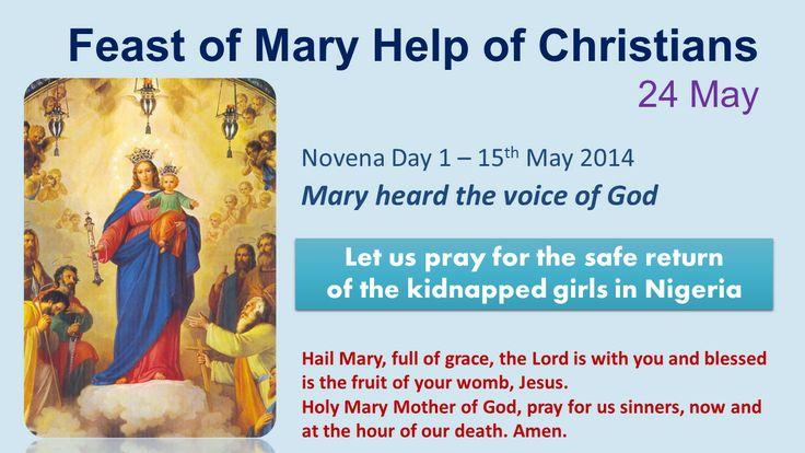 Novena to Mary Help of Christians - Day 1   http://www.salesiansireland.ie/prayer-spirituality/everyday-prayers/prayer-to-mary-help-of-christians/novena-to-mary-help-of-christians-day-1/