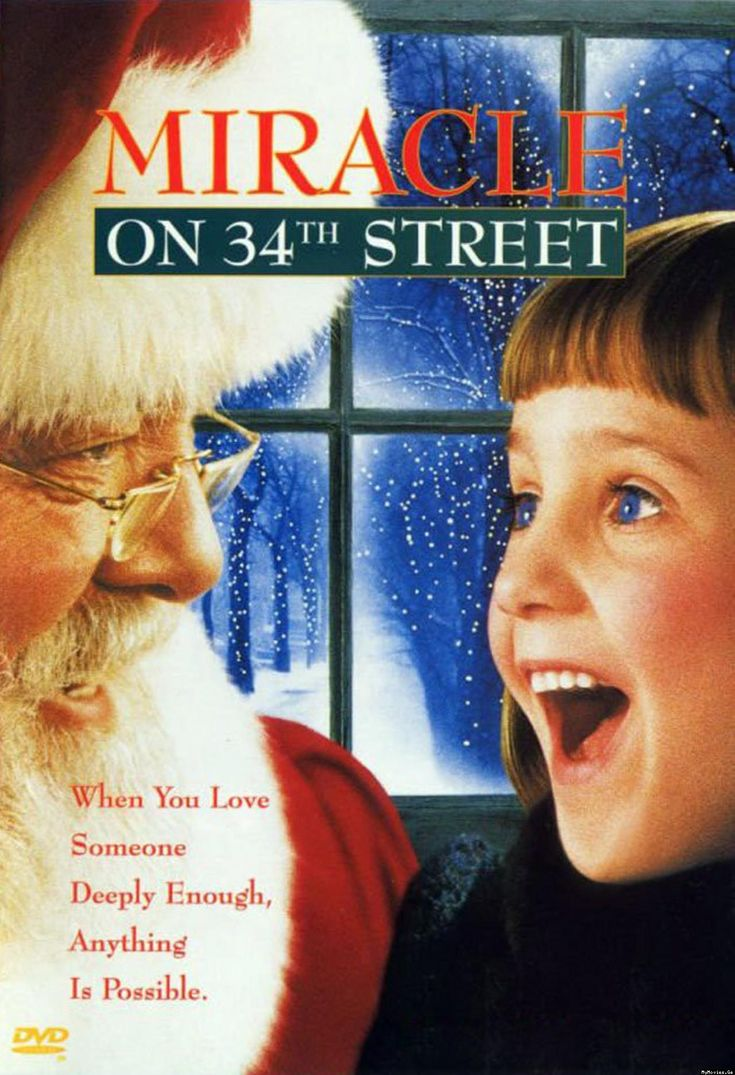 Miracle On 34th Street; Makes me think of my daughter Emma! Therefor simply love it.