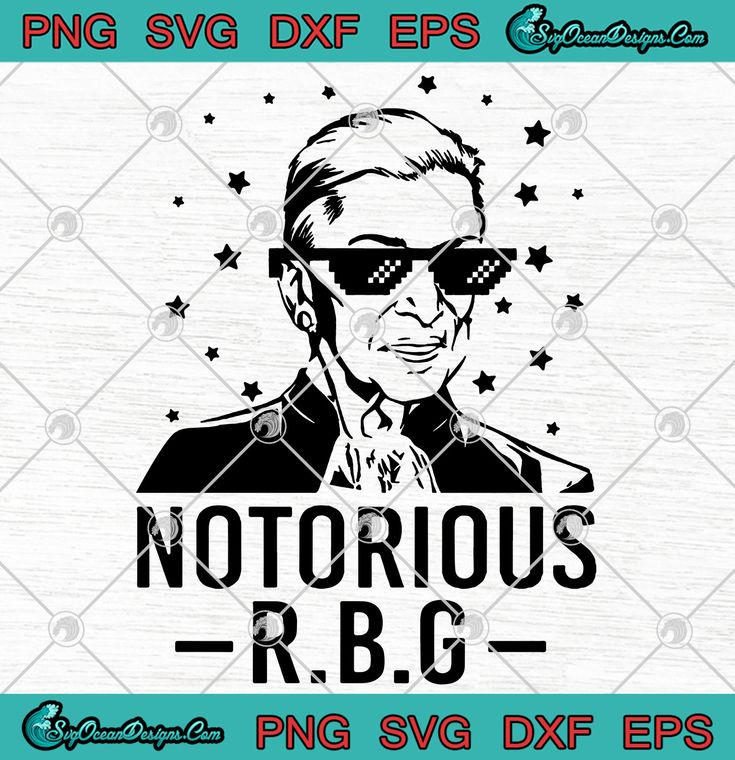 Notorious RBG SVG PNG EPS DXF Vector Cricut File Clip Art