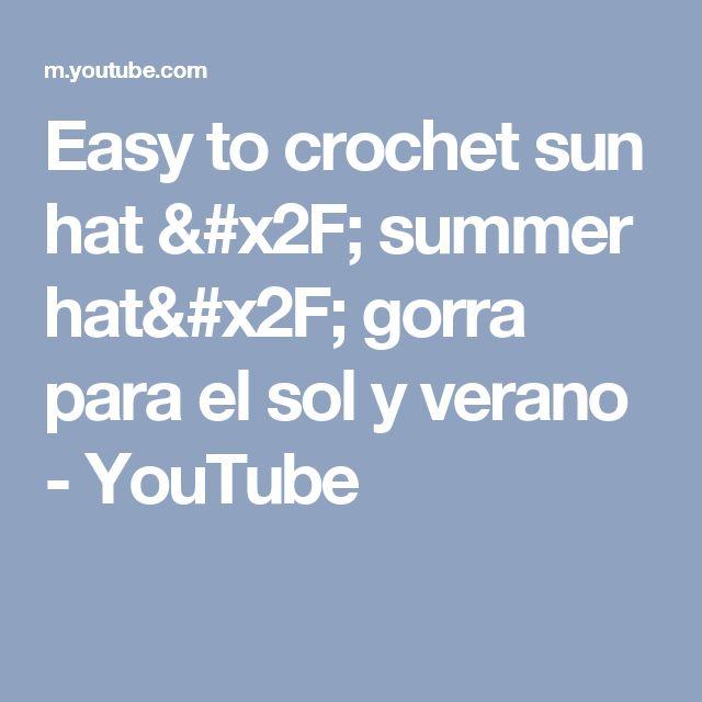 3ad3a0b9acb Easy to crochet sun hat   summer hat  gorra para el sol y verano - YouTube