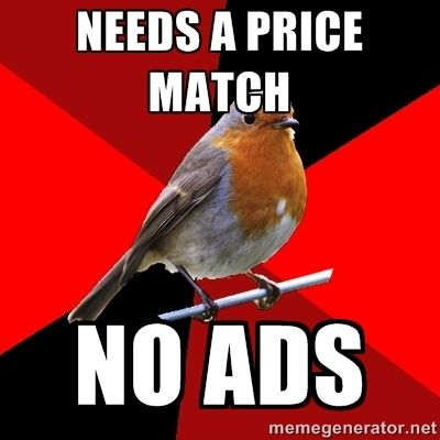 Retail Robin Meme | Retail Robin - Needs a price Match no ads
