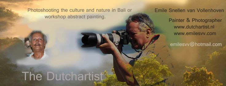 Workshop abstract painting in Bali or a phototour or walk with Emile ? emilesvv@hotmail.com