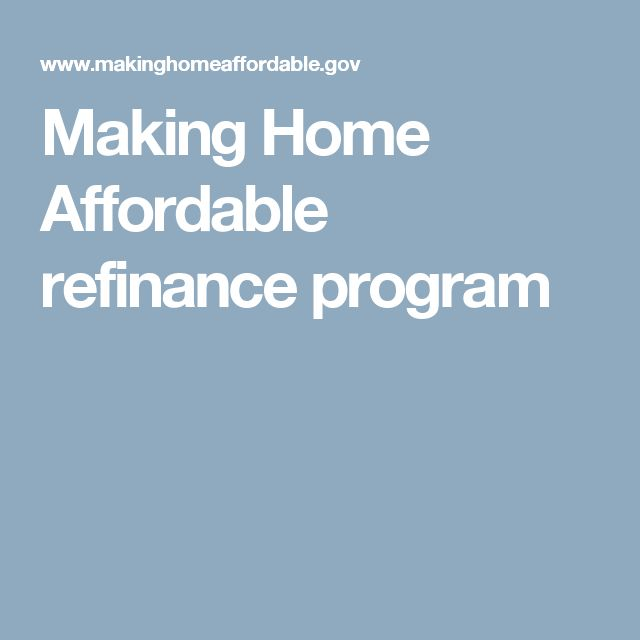 1000 Ideas About Home Affordable Refinance Program On