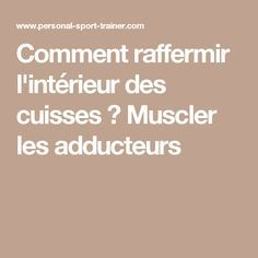 1000 ideas about muscler les cuisses on up muscler ses cuisses and comment