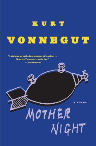Mother Night: A Novel by Kurt Vonnegut http://www.amazon.com/dp/0385334141/ref=cm_sw_r_pi_dp_-lrAvb08BQ930