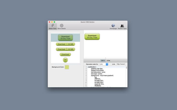 Mac App Quick CSS Button | Developer Tools |  |  | 4  | $8.99 NOW FREE | With improved support from major web browsers for CSS 3 and HTML 5, developer today prefer to create button using CSS and HTM