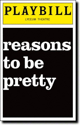 Playbill Cover for Reasons to Be Pretty at Lyceum Theatre March 2009