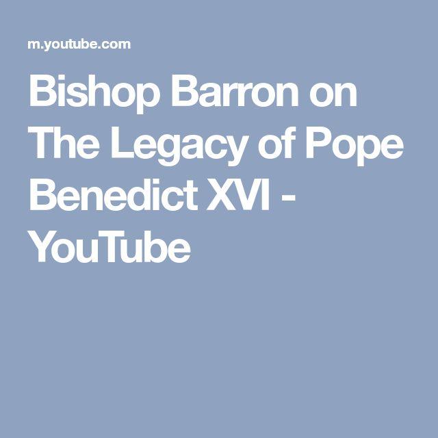 Bishop Barron on The Legacy of Pope Benedict XVI - YouTube