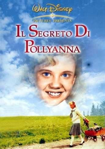 Il segreto di Pollyanna (1960)   CB01.ORG ex CineBlog01   FILM GRATIS IN STREAMING E DOWNLOAD LINK