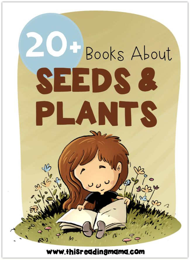 Seeds and Plants Book List for Kids - 20+ Books for a Plant Unit - This Reading Mama