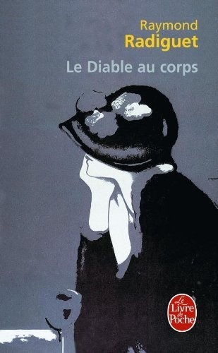 Le diable au corps / Raymond Radiguet http://fama.us.es/record=b1299487~S5*spi