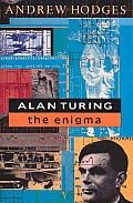 Alan Turing by Andrew Hodges:  Fascinating biography of the brilliant Cambridge mathematician who masterminded the cracking of the German Enigma code and was the father of the modern computer.