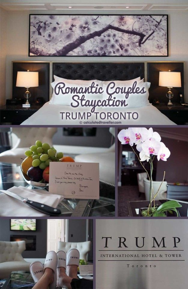 A Romantic Couples Staycation at Trump Toronto... the ultimate rest, relaxation, luxury and romance during a mini staycation